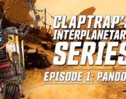 Claptrap nos presenta el mundo de Pandora en el nuevo tráiler de Borderlands 3