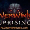 La expansión Neverwinter: Uprising ya está disponible para los jugadores de PC