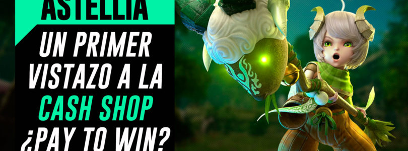 Astellia MMORPG – Un vistazo a la Cash Shop ¿es Pay to Win?