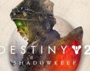 Destiny 2 – Llegan Nueva Luz (Free to Play) y Bastión de Sombras y colocan al juego entre lo más jugado de Steam