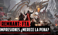 Remnant: From the Ashes – Impresiones ¿Merece la pena?