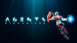 El shooter Free To Play Agents: Biohunters se lanza en acceso anticipado este próximo 7 de abril