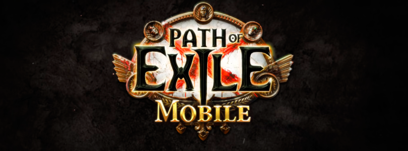 Anunciado Path of Exile mobile, un ARPG para móviles sin transacciones Pay to Win