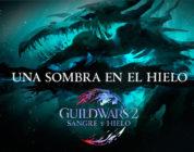 """Tráiler de «Una sombra en el hielo"""", el nuevo episodio en la historia de Guild Wars 2"""