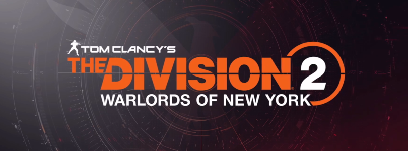 La expansión Warlords of New York ya está disponible para The Division 2