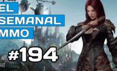 El Semanal MMO 194 – A:IR Reverse  – Ashes of Creation gameplay – Adiós Elyria