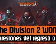The Division 2 WoNY: Detalles e Impresiones del retorno a Nueva York