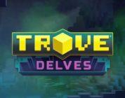 Trove presenta el trailer oficial de Delves, su próxima gran actualización