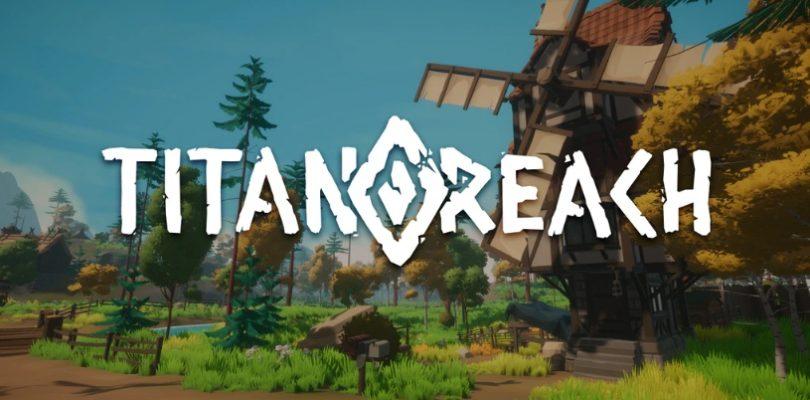 TitanReach es un nuevo MMORPG con estilo old school y que busca fondos en Kickstarter