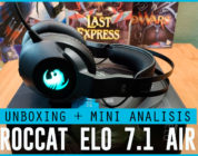 Unboxing y Mini Análisis – Roccat ELO 7.1 Air (Auriculares gaming inalámbricos)