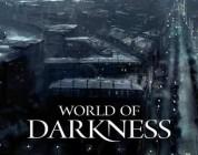 World of Darknes tardará años en salir
