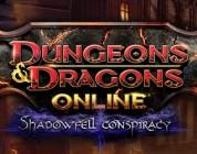 D&D Online : Shadowfell Conspiracy ya está disponible