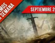 A que jugamos esta semana – Septiembre IV