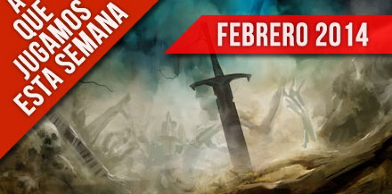A que jugamos esta semana – Febrero