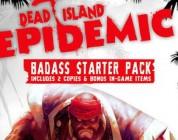 Dead Island: Epidemic – Ya disponibles los packs de acceso anticipado al juego