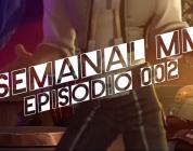 El Semanal MMO Ep 002 – Resumen de la semana en video