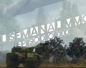El Semanal MMO Ep 003 – Resumen de la semana en vídeo