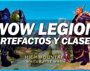 World of Warcraft Legion: Sistema de Artefactos y cambios en clases