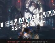 El Semanal MMO Ep 009 – Resumen de la semana en video