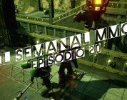 El Semanal MMO episodio 20 – Resumen de la semana en video
