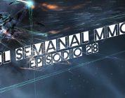 El Semanal MMO episodio 28 – Resumen de la semana en video