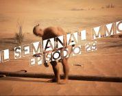 El Semanal MMO episodio 29 – Resumen de la semana en video
