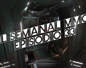 El semanal MMO episodio 33 – Resumen de la semana en video
