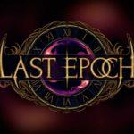 La versión de lanzamiento de Last Epoch no llegará durante este año
