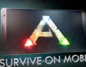 ARK: Survival Evolved también prepara su versión para móviles