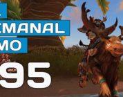 El Semanal MMO episodio 95 – Resumen de la semana en vídeo
