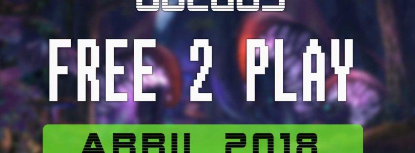 Lanzamientos FREE-TO-PLAY abril 2018