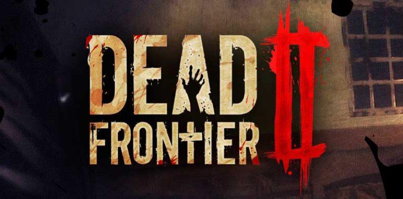 Hoy se lanza Dead Frontier II de forma gratuita mediante Steam
