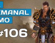 El Semanal MMO episodio 106 – Resumen de la semana en vídeo