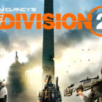 Ubisoft estará en la Comic-Con de San Diego para mostrarnos The Division 2 y las novelas y comics de este universo