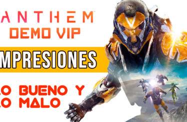 Primeras Impresiones – Anthem Demo VIP – Luces y sombras