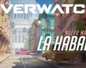 Llega el nuevo mapa La Habana a Overwatch