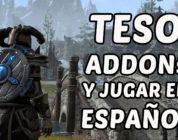 The Elder Scrolls Online – Guía AddONs y jugar en Español (Solo PC)