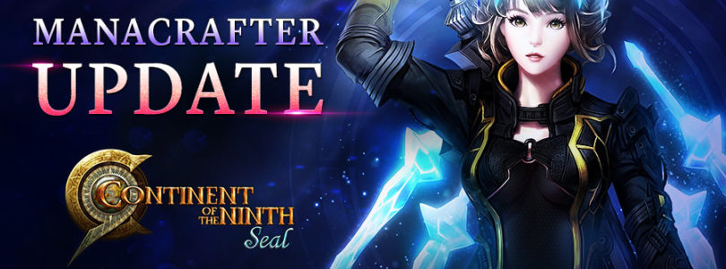 Llega la clase Manacrafter a Continent of the Ninth Seal – C9