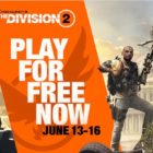 E3 2019: The Division 2 gratis del 13 al 16 de junio