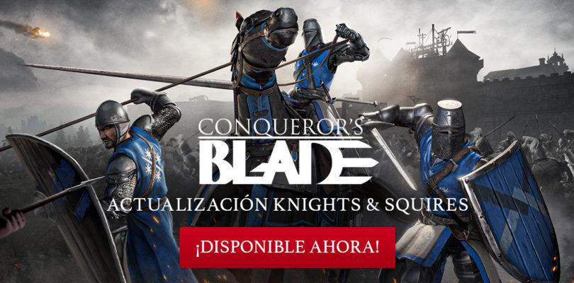 Llega Knights & Squire, la primera actualización de Conquerors Blade