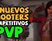 8 Nuevos FPS / Shooters competitivos PvP para 2020