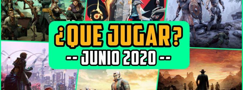 ¿QUÉ JUGAR? – Planes JUNIO 2020 – Lanzamientos nuevos y agenda