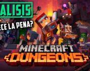 Nuevo ARPG – Minecraft Dungeons – Análisis ¿Merece la pena?