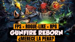 Vídeo Análisis – Rogue-like FPS – GUNFIRE REBORN