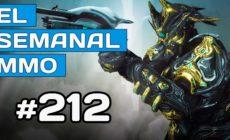 El Semanal MMO 212 – Warframe nueva EXP – Anthem Next Loot – ARPGs