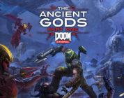 DOOM Eternal – The Ancient Gods, primera parte ya disponible