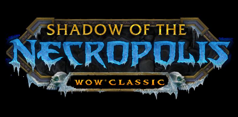 Ya está disponible la última actualización de contenido de World of Warcraft Classic, ¡Sombra de la necrópolis,!