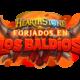 Hearthstone presenta las primeras cartas de Forjados en los Baldíos