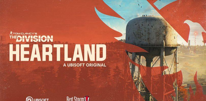 Ubisoft anuncia The Division Heartland, un nuevo Free to Play para PC y consolas