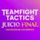 Riot Games enseña las novedades del set 5.5 de TFT, Juicio final: Amanecer de los héroes